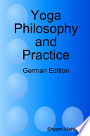 Yoga Philosophy and Practice  German Edition