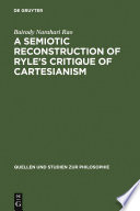 A Semiotic Reconstruction of Ryle s Critique of Cartesianism