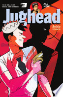 Jughead (2015-) #3 : the all-new jughead! drones? explosives? a firing range?...