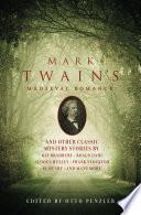 Mark Twain s Medieval Romance