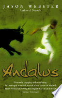 Andalus Again Jason Webster Embarks On A