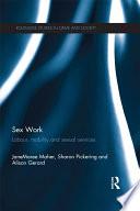 Sex Work Interest Currently Legal Frameworks In