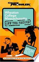 Wheaton College Massachusetts College Prowler Off the Record