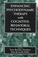 Enhancing Psychodynamic Therapy with Cognitive behavioral Techniques