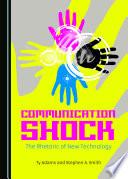 Communication Shock
