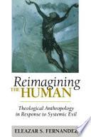 Reimagining the Human  Theological Anthrop