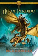 El héroe perdido (Los héroes del Olimpo 1) by Rick Riordan