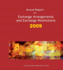 Annual Report on Exchange Arrangements and Exchange Restrictions, 2009