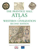 The Prentice Hall Atlas of Western Civilization
