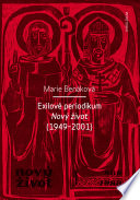 Exilové periodikum Nový život (1949–2001)