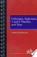 Colossians  Ephesians  First and Second Timothy  and Titus