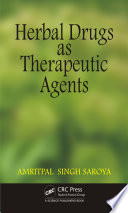 Herbal Drugs As Therapeutic Agents