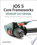iOS 5 Core Frameworks