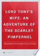 Lord Tony s Wife