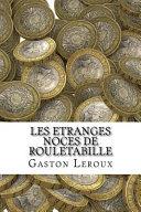 Book Les Etranges Noces de Rouletabille