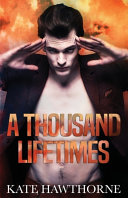 A Thousand Lifetimes