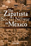 """The Zapatista """"Social Netwar"""" in Mexico"""