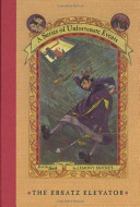 A Series of Unfortunate Events 6 - The Ersatz Elevator by Snicket, Lemony