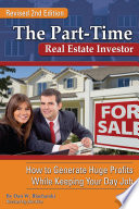 the part time real estate investor