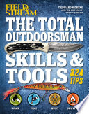 Field   Stream  The Total Outdoorsman Skills   Tools