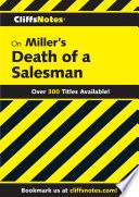 CliffsNotes on Miller's Death of a Salesman