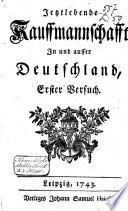 Jetztlebende Kauffmannschafft in und ausser Deutschland