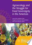 Agroecology and the Struggle for Food Sovereignty in the Americas