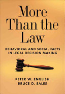 More Than The Law : in which behavioral and social...