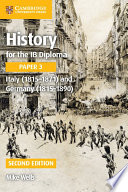 History for the IB Diploma Paper 3 Italy  1815   1871  and Germany  1815   1890