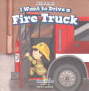 I Want to Drive a Fire Truck