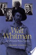 Walt Whitman and Nineteenth Century Women Reformers