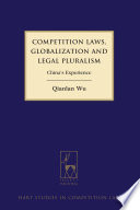 Competition Laws  Globalization and Legal Pluralism