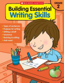 Building Essential Writting Skills  Grade 2
