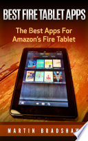 Best Fire Tablet Apps  The Best Apps For Amazon   s Fire Tablet