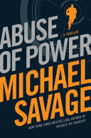 Abuse Of Power : campaign, former prominent war correspondent...