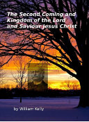 download ebook the second coming and kingdom of the lord and saviour jesus christ pdf epub
