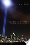 Trialogue and Terror