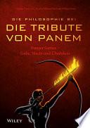 Die Philosophie bei  Die Tribute von Panem    Hunger Games