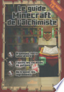 Le Guide Minecraft De L Alchimiste