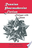 Russian Postmodernist Fiction Dialogue With Chaos