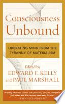 Consciousness Unbound