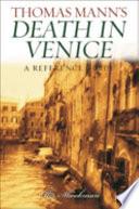 Thomas Mann s Death in Venice