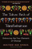 The Toltec Path of Transformation