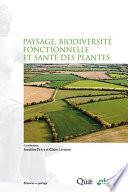 illustration Paysage, biodiversité fonctionnelle et santé des plantes