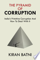 The Pyramid Of Corruption : relationship between them, kiran batni presents...