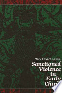 Sanctioned Violence in Early China