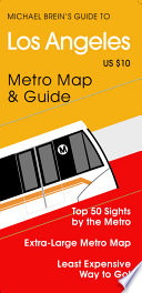 Michael Brein s Guide to Los Angeles by the Metro