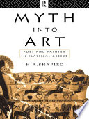 Ebook Myth Into Art Epub H. A. Shapiro Apps Read Mobile