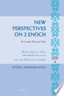 New Perspectives on 2 Enoch