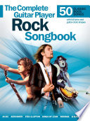The Complete Guitar Player Rock Songbook